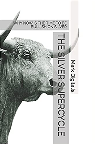 THE SILVER SUPERCYCLE: WHY NOW IS THE TIME TO BE BULLISH ON SILVER
